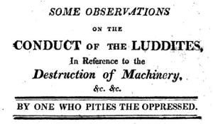 Conduct of the Luddites